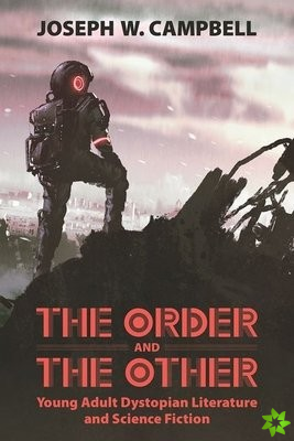 Order and the Other