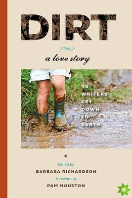Dirt - A Love Story