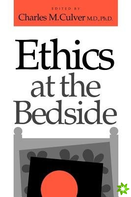 Ethics at the Bedside