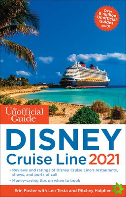 Unofficial Guide to the Disney Cruise Line 2021