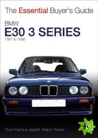 Essential Buyers Guide BMW E30 3 Series 1981 to 1994