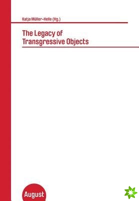 Legacy of Transgressive Objects
