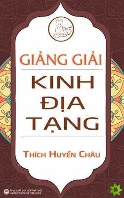 Giảng giải Kinh Địa Tạng