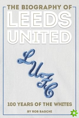 Biography of Leeds