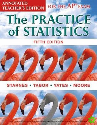Practice of Statistics for the AP (R) Exam, Teacher's Edition