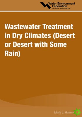 Wastewater Treatment in Dry Climates