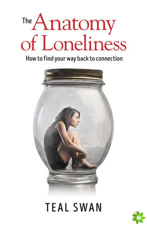 Anatomy of Loneliness