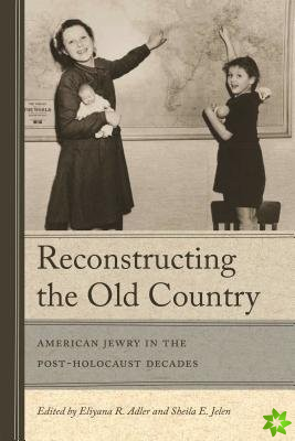 Reconstructing The Old Country