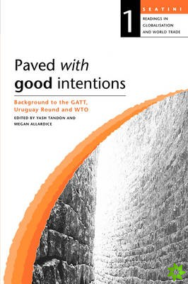 Paved with Good Intentions. Backgr