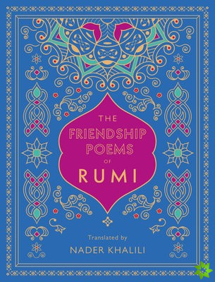 Friendship Poems of Rumi