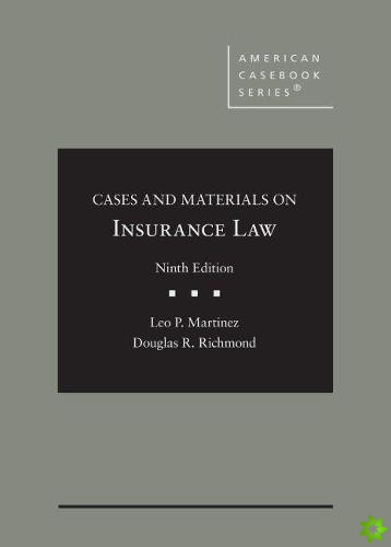 Cases and Materials on Insurance Law