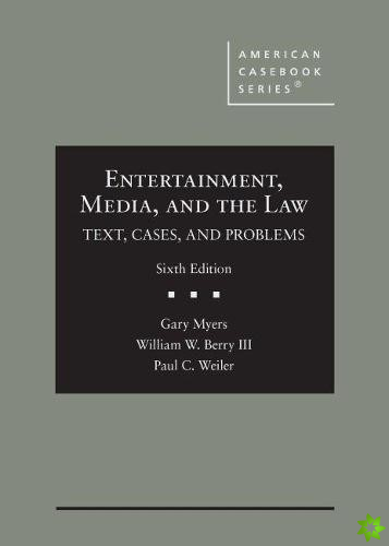 Entertainment, Media, and the Law