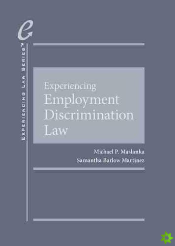 Experiencing Employment Discrimination Law