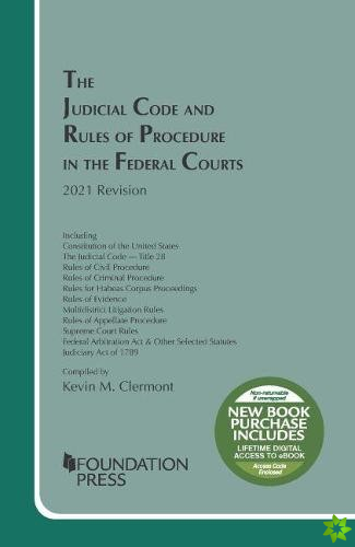 Judicial Code and Rules of Procedure in the Federal Courts, 2021 Revision