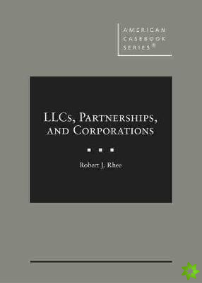 LLCs, Partnerships, and Corporations