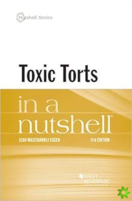 Toxic Torts in a Nutshell