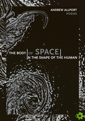 body | of space | in the shape of the human