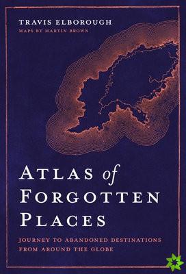 Atlas of Forgotten Places