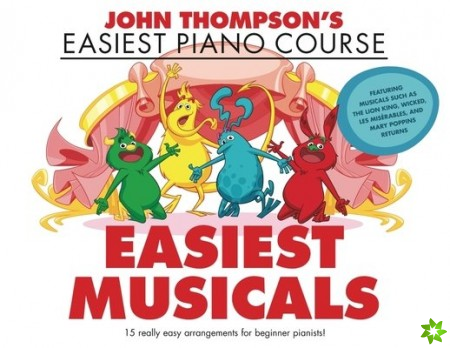 John Thompson's Easiest Musicals