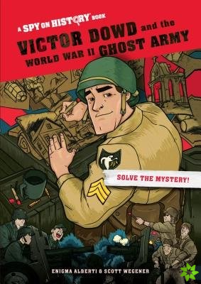 Victor Dowd and the World War II Ghost Army, Library Edition