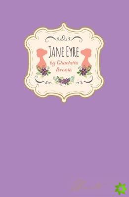 Charlotte Bronte - Jane Eyre (Signature Classics)