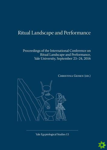 Ritual Landscape and Performance