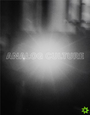 Analog Culture