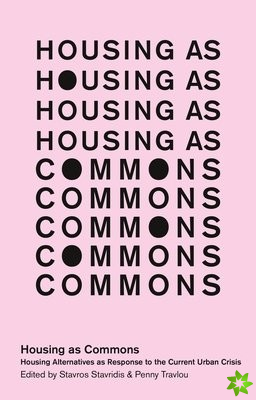 Housing as Commons