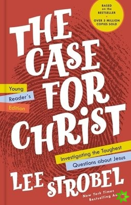 Case for Christ Young Reader's Edition